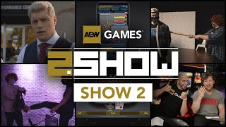 AEW Console Game Behind The Scenes and more in AEW 2.Show Episode #2