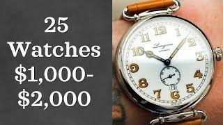 25 Great Watches Between $1,000-$2,000 for Men (2018)