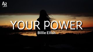 Lirik Lagu Your Power - Billie Eilish (Lyrics Music)