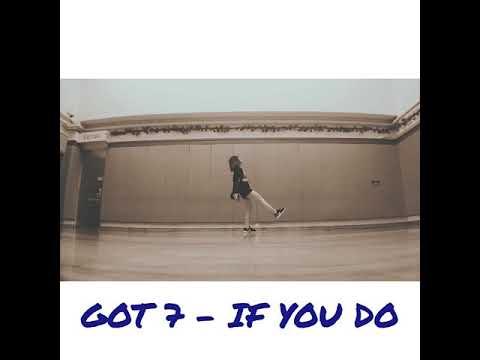 Got7 - If You Do