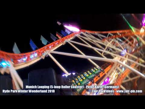 Munich Looping - Peter Barth  (On Ride, Hyde Park Winter Wonderland 2018)