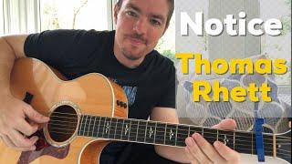 Notice | Thomas Rhett | Beginner Guitar Lesson