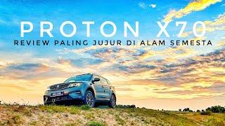 Proton X70 - Review Paling Jujur Di Alam Semesta #Ep26