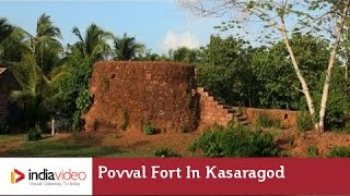 Povval Fort in Kasaragod