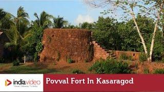 Povval Fort in Kasaragod