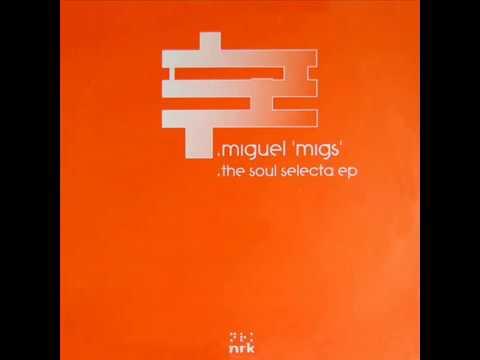 Miguel Migs  -  Lionels Jam