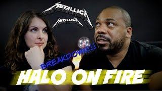 Metallica Halo On Fire Reaction!!