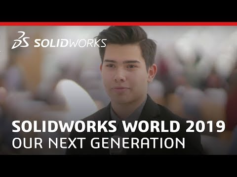SOLIDWORKS World 2019 - Our Next Generation