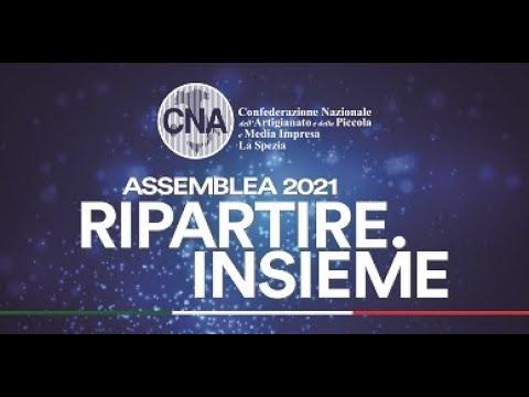 'Ripartire. Insieme', assemblea 2021 Cna La Spezia