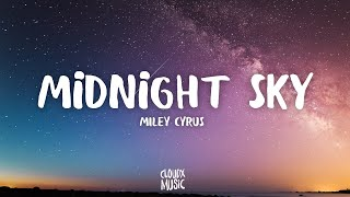 Miley Cyrus - Midnight Sky (Lyrics)