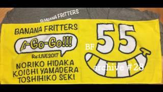 『BANANA FRITTERS A-Go-Go!!!』#28