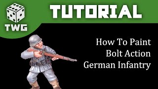 Bolt Action Tutorial: How To Paint German Infantry