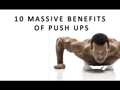 Video 10 BENEFITS OF PUSH UPS