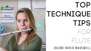 Top Technique Tips for Flute   JoleneFlute