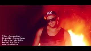 T.Russ - Summer Love [Official Video]