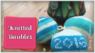 Christmas Crafts: Knitted Baubles
