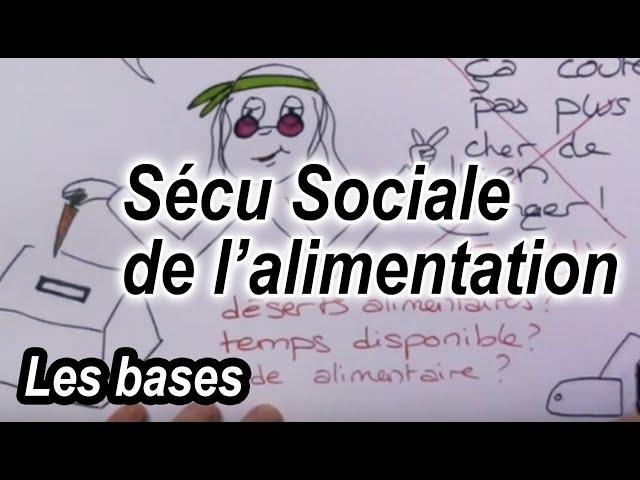 Vidéo, Sécu Sociale Alimentaire - #1 #qu'est-ce que c'est ?
