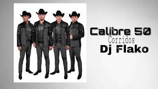 Calibre 50 corridos 2018