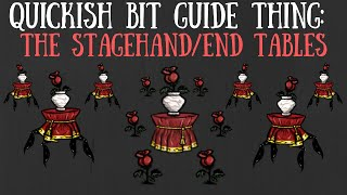 Dont Starve Together Quick Bit: The Stagehand/End Tables