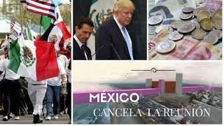El peso mexicano, la amenaza de Trump y la cancelación de la reunión con México