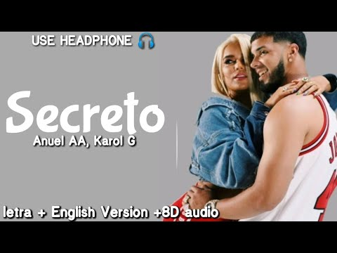 Anuel AA, Karol G - Secreto ( Lyrics /  Letra / English Version / 8D Audio )| English Translation