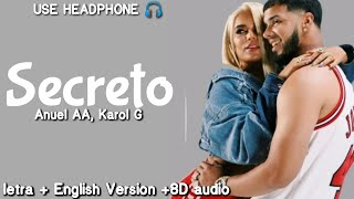 Anuel AA, Karol G   Secreto ( Lyrics   Letra  English Version  8D Audio )| English Translation