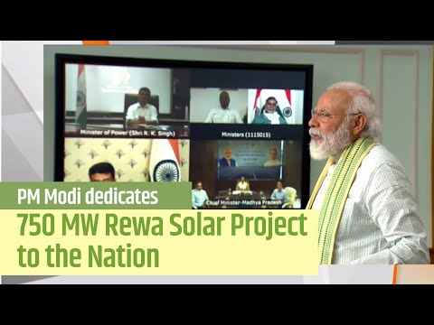 PM Modi dedicates 750 MW Rewa Solar Project to the Nation | PMO