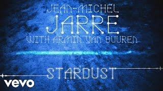 Jean-MichelJarre,ArminvanBuuren-StardustAudio