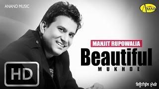 Beautiful Mukhde Feat Gurlej Akhter  Manjit Rupowalia