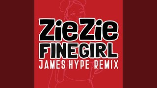 Fine Girl (James Hype Remix)