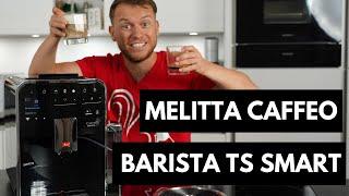 Melitta Caffeo Barista TS Smart | Was kann die App?