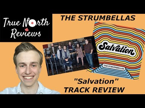 "The Strumbellas RETURN - ""Salvation"" TRACK REVIEW - True North Reviews"