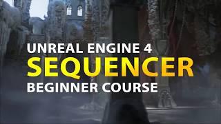 unreal engine 4 sequencer course - Thủ thuật máy tính - Chia sẽ kinh