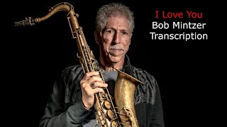 I Love You, Bob Mintzer Solo. Transcribed by Carles Margarit
