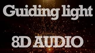 Mumford & Sons   Guiding Light (8D AUDIO)
