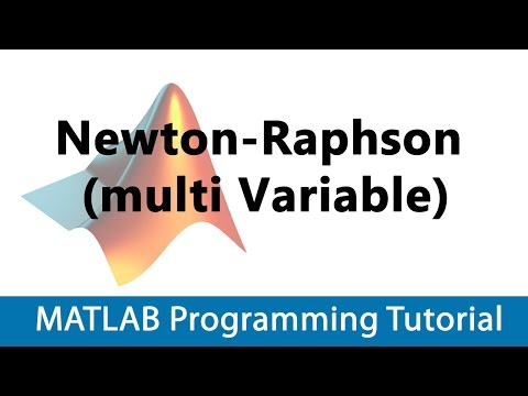 MATLAB Programming Tutorial #27 Newton-Raphson (multi Variable)