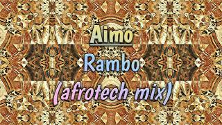 Culoe De Song - Rambo (Aimo's Afrotech Mix)