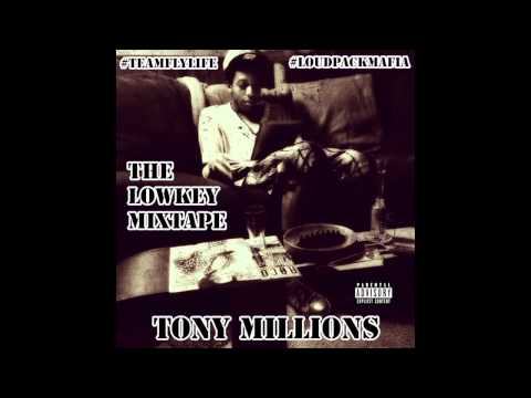 The Lowkey Mixtape (Full Album)  - Tony Millions