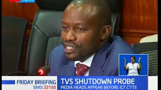 TVs Shutdown Probe:SG CEO,KTN DIR and M.E give their views