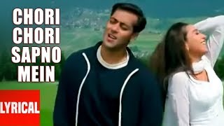 """Chori Chori Sapno Mein"" Lyrical Video | Chal Mere Bhai | Salman Khan, Karishma Kapoor"