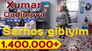 Xumar Qədimova - Sarhoş gibiyim (2018)