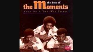 THE MOMENTS- JUST BECAUSE HE WANTS TO MAKE LOVE