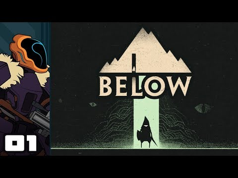 Let's Play BELOW - PC Gameplay Part 1 - What Lurks...