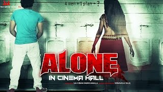 Alone In Cinema Hall (2016) Full Hindi Horror Movie | Hindi Movies 2016 Full Movie