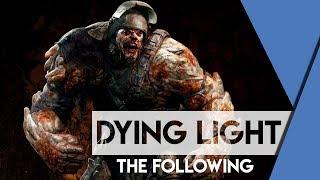 18+ Dying Light: The Following Клинок вернется на рукоять