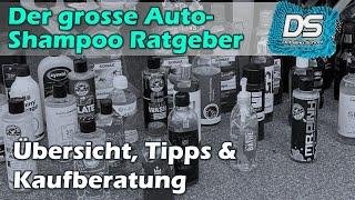 Autoshampoo Ratgeber - mehr als 200 Shampoos im Überblick
