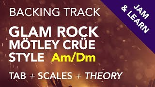 80s Glam Rock Mötley Crüe Style Backing Track In Am/Dm