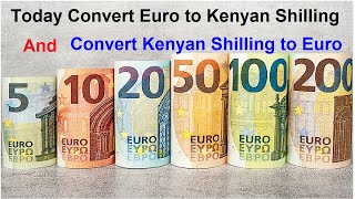 euro into kenya shillings  today ll  Convert Euro to Kenyan Shilling today