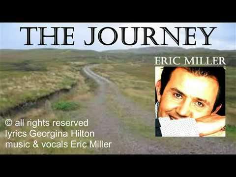 THE JOURNEY (Eric Miller)