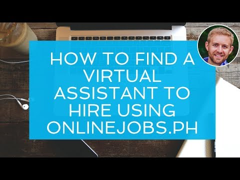 How To Find A Virtual Assistant To Hire Using OnlineJobs.ph